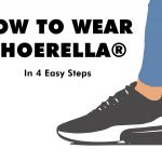How To Wear SHOERELLA